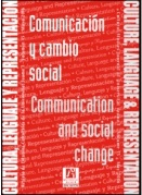 Communication and Social Change / Comunicación y cambio social (Volume 15 / Volumen 15)